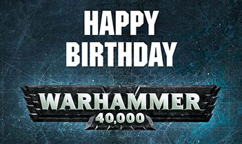 Warhammer 40K 8th edition anniversary